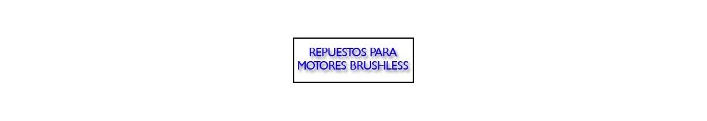 Repuestos para motores Brushless (Ejes, Tapas motor)